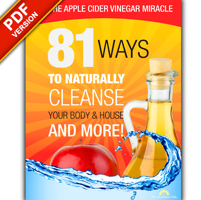 🍏 🍎The Apple Cider Vinegar Miracle 81 Way To Naturally Cleanse And More 🍎 🍏