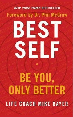 🌞 🌞 Best Self: Be You, Only Better by Mike Bayer 2019 [P.D.F] 🔥  🔥 Fast NEW