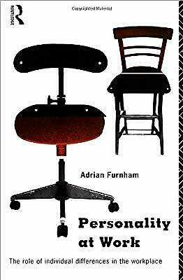 Personality at Work: Individual Differences in the Workplace: Role of Individual
