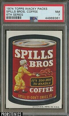 1974 Topps Wacky Packs 6th Series Spills Bros Coffee PSA 7 NM