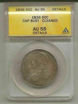 1836 ANACS Certified AU 55 Cleaned Capped Bust Half Dollar #ca0.50.9441