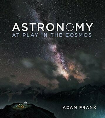 (P D F) Astronomy: At Play in the Cosmos - Adam Frank