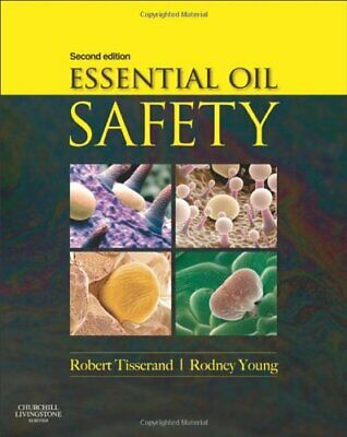(P D F) Essential Oil Safety: A Guide for Health Care Professionals - 2 edition