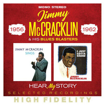Jimmy McCracklin and His Blues Blasters : Hear My Story: Selected Recordings