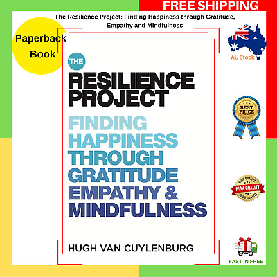 The Resilience Project Happiness Gratitude Empathy Mindfulness Paperback Book