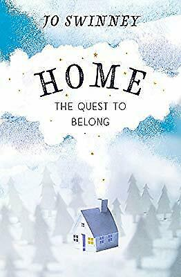 Home: the quest to belong, Swinney, Jo, Used; Very Good Book