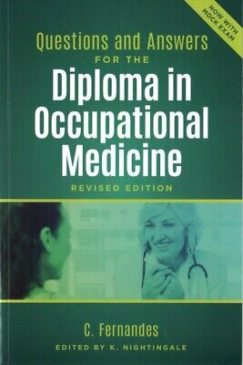 Questions and Answers for the Diploma in Occupational Medicine, Revised Editi...