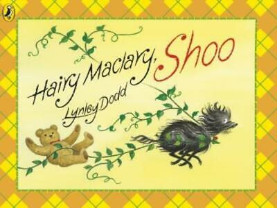 Hairy Maclary and friends: Hairy Maclary, shoo by Lynley Dodd (Paperback)