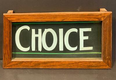 Early 20thc Country Store CHOICE sign