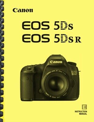 Canon EOS 5Ds 5Dsr OWNER INSTRUCTION MANUAL