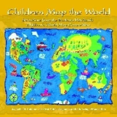 Children map the world: selections from the Barbara Petchenik Children's World