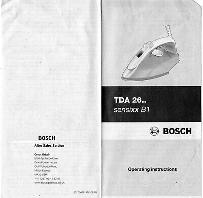 BOSCH Sensixx B1 Steam Iron - Model No. TDA 26 - Operating Instructions ONLY