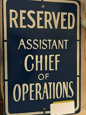 Vtg/Used 18 X 12 Aluminum Sign RESERVED ASSISTANT CHIEF OF OPERATIONS Man Cave