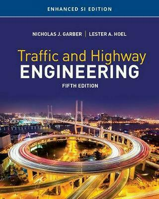 Traffic and Highway Engineering, Enhanced SI Edition by Nicholas Garber Paperbac