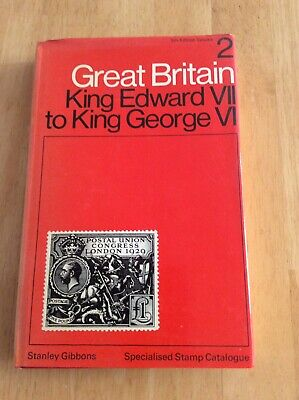 Stanley Gibbons Great Britain Volume 2 King Edward VII to King George VI 5th Ed