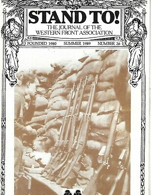 Stand To! The Journal Of The Western Front Association Magazine - Summer 1989