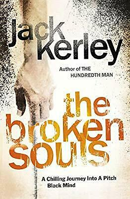 The Broken Souls (Carson Ryder, Book 3), Kerley, Jack, Used; Good Book