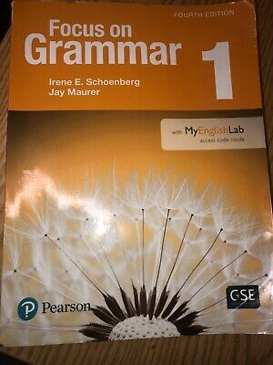 Focus on Grammar 1, Fourth Edition, Irene E. Schoenberg Jay, Used book.