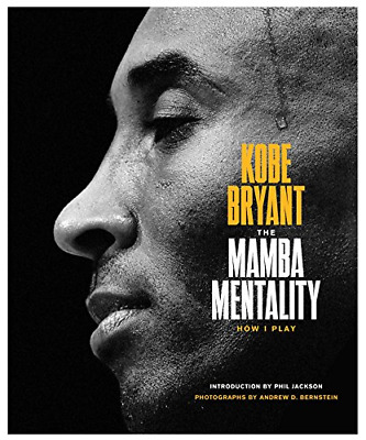 The Mamba Mentality - How I Play by Kobe Bryant Book Hardcover NEW In Hand!