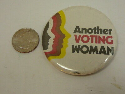 Another Voting Woman Political Button