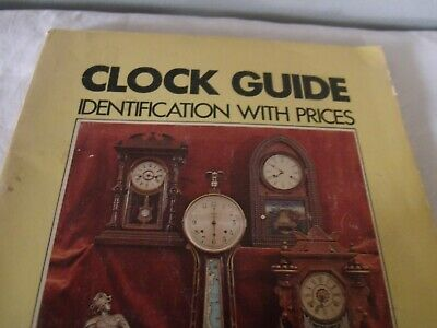 Clock Guide Identification With Prices by Robert W. Miller 1971