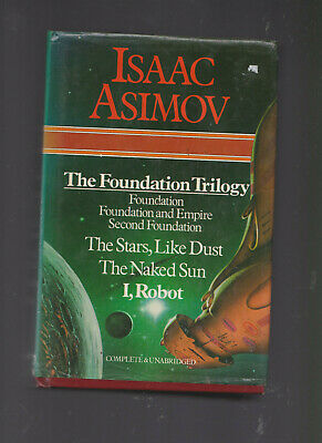 Isaac Asimov 6 in 1:The Foundation Trilogy/Star Like Dust/Naked Sun/Robot HC D/J