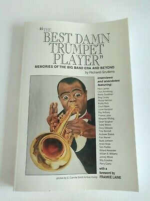 The Best Damn Trumpet Player: Memories of the Big Band Era and Beyond-Richard