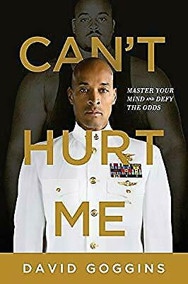 Cant Hurt Me: Master Your Mind and Defy the Odds, Goggins, David, New Book