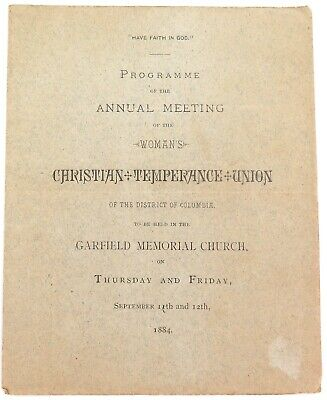 .SCARCE 1884 CHRISTIAN TEMPERANCE UNION, DISTRICT of COLUMBIA AGM PROGRAMME