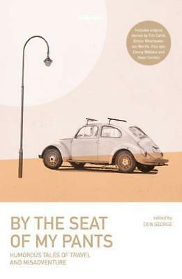 Por The Asiento de mi Bragas (Lonely Planet Viaje Literature) Lonely