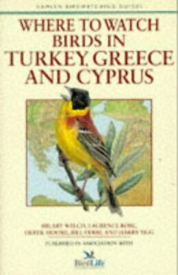 Hamlyn birdwatching guides: Where to watch birds in Turkey, Greece and Cyprus