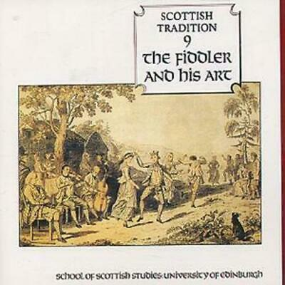 Various : The Fiddler And His Art: SCOTTISH RADITION 9;SCHOOL OF SCOTTISH