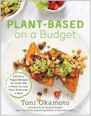 Plant-based on a Budget by Toni Okamoto Free Shipping!