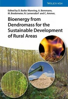 Bioenergy from Dendromass for the Sustainable Development of Rural Areas, Har...