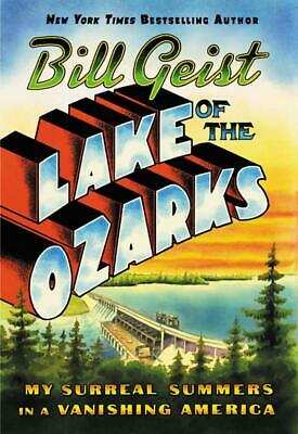 Lake of the Ozarks by Bill Geist (2019, Digitaldown)