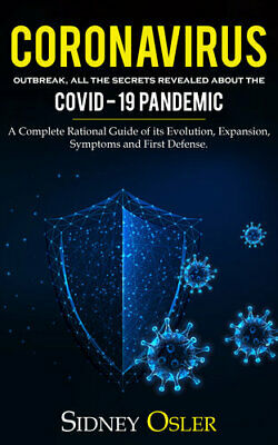 C𝓞r𝓞na virus Outbreak: All the Secrets Revealed About the C𝓞vid-19 Pandemic.