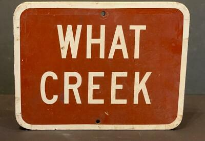 WHAT CREEK mid-20thc National Parks sign