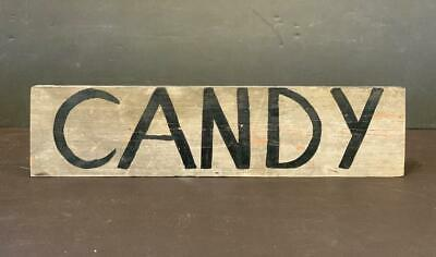 Primitive early 20thc CANDY sign