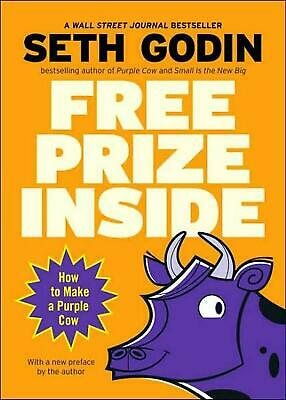 Free Prize Inside!: How to Make a Purple Cow by Seth Godin (English) Paperback B