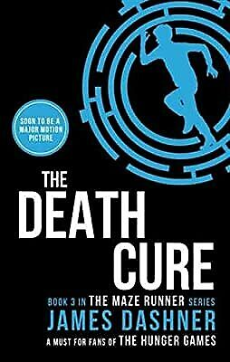 The Death Cure: 3/3 (Maze Runner Series), Dashner, James, Used; Good Book