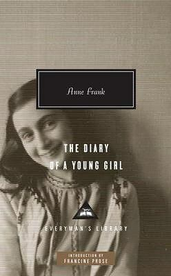 Everyman's Library Contemporary Classics: The Diary of a Young Girl by Ana Frank