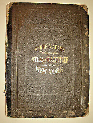 Rare 1st Ed 1870 ASHER & ADAMS NEW TOPOGRAPHICAL ATLAS and GAZETTEER OF NEW YORK