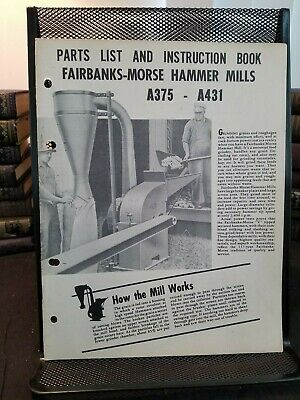 Fairbanks Morse Hammer Mills Models A375, A431 Operation Manual Parts List 1949