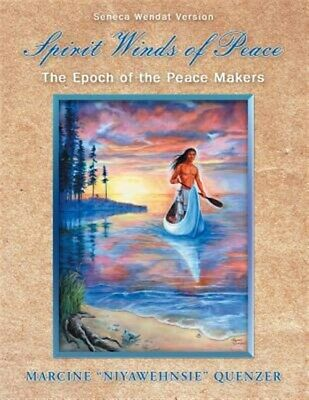 Spirit Winds of Peace: The Epoch of the Peace Makers, Like New Used, Free shi...
