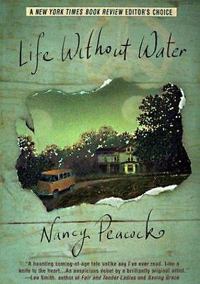 Life Without Water by Peacock, Nancy