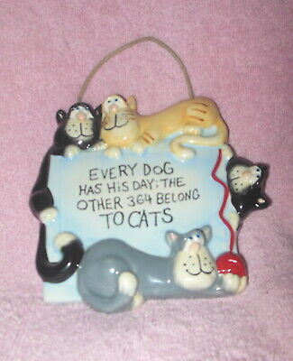 Russ Berrie  Humorous Ceramic Wall Plaque Cats 'Every Dog Has His Day' Mint