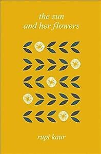 Sun and Her Flowers, Hardcover by Kaur, Rupi, Like New Used, Free P&P in the UK