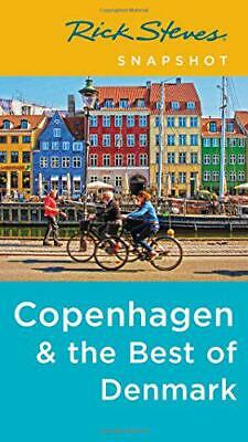 Rick Steves Snapshot Kopenhagen & The Best Of Denmark (Fourth Edition) von