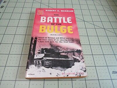 The Battle Of The Bulge By Robert E. Merriam  Vintage Ballantine 2Nd Pb Edition
