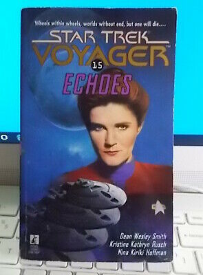 STAR TREK VOYAGER : ECHOES : 15 : (Smith/Rusch/Hoffman) 1998 💥